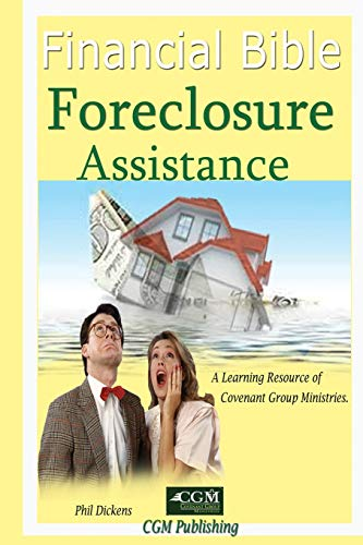9781500951511: Financial Bible Foreclosure Assistance