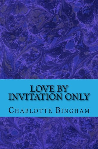 9781500951597: Love By Invitation Only