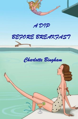 9781500951948: A Dip Before Breakfast