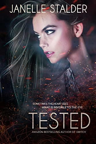 Tested (Paperback): Janelle Stalder