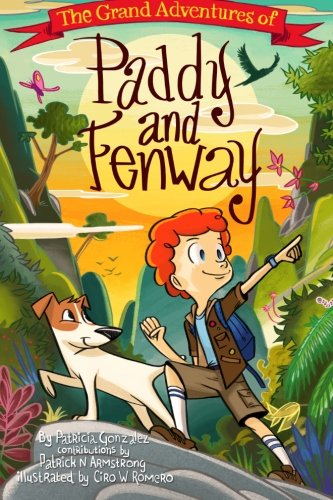 9781500955076: The Grand Adventures of Paddy & Fenway