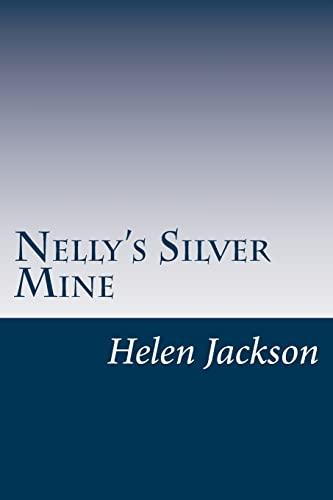 9781500955311: Nelly's Silver Mine