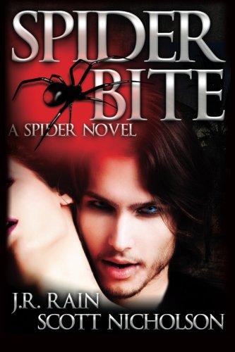 Spider Bite: Rain, J.R.; Nicholson, Scott