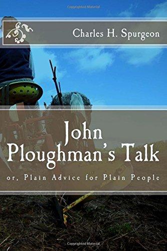 9781500955571: John Ploughman's Talk: or, Plain Advice for Plain People