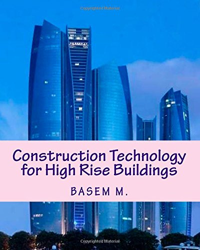9781500960674: Construction Technology for High Rise Buildings: Handbook