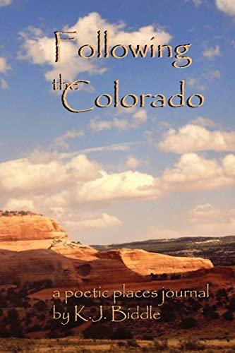 Following the Colorado: Karen Biddle