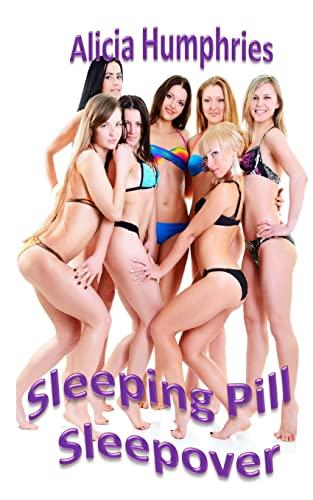 The Sleeping Pill Sleepover: Alicia Humphries