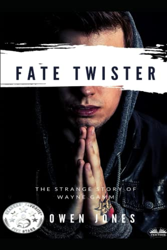9781500963316: Fate Twister: The Story of Wayne Gamm