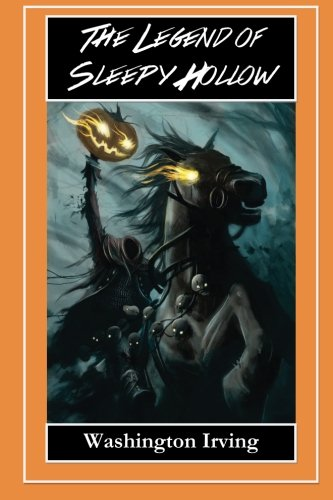 9781500964337: The Legend of Sleepy Hollow - The Headless Horseman: The Legend of Sleepy Hollow and Rip Van Winkle
