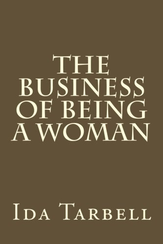 9781500964351: The Business of Being a Woman