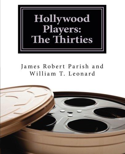 Hollywood Players: The Thirties: James Robert Parish