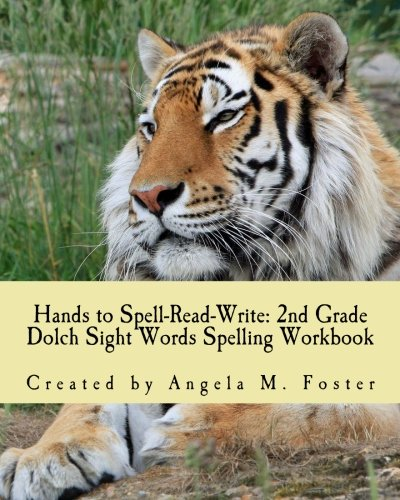 9781500967628: Hands to Spell-Read-Write: 2nd Grade Dolch Sight Words Spelling Workbook