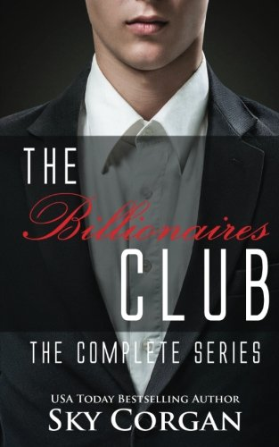 9781500968298: The Billionaires Club: The Complete Series