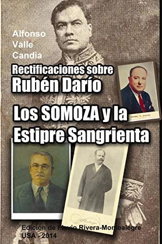 9781500969196: Rectificaciones sobre Ruben Dario: Los Somoza y la Estirpe Sangrienta. Celebracion del 11 de Julio de 1893 (Spanish Edition)