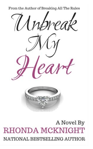 9781500969219: Unbreak My Heart (Second Chances Series) (Volume 2)