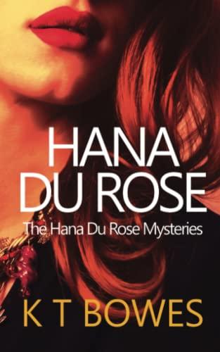 9781500971465: Hana Du Rose (The Hana Du Rose Mysteries) (Volume 2)