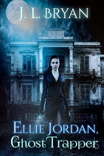 9781500977009: Ellie Jordan, Ghost Trapper (Volume 1)