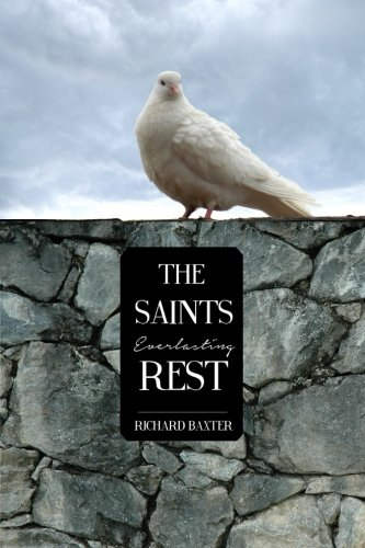 9781500978068: The Saint's Everlasting Rest