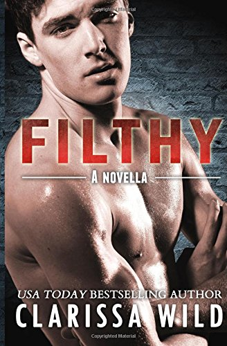 9781500978099: Filthy (FIERCE) (Volume 3)