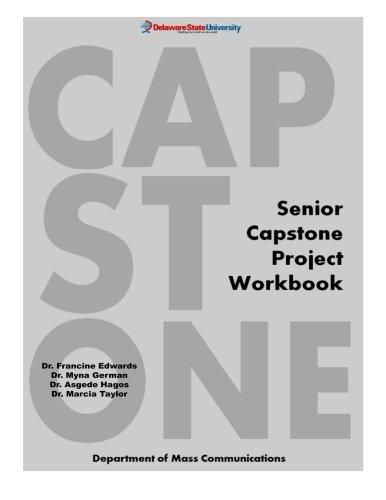 9781500981846: Senior Capstone Project Workbook: Delaware State University - Department of Mass Communications