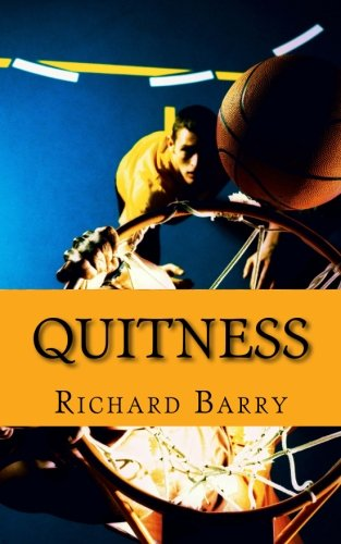 9781500982331: Quitness: The True Story of LeBron James