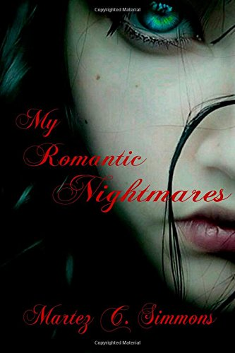 9781500983079: My Romantic Nightmares