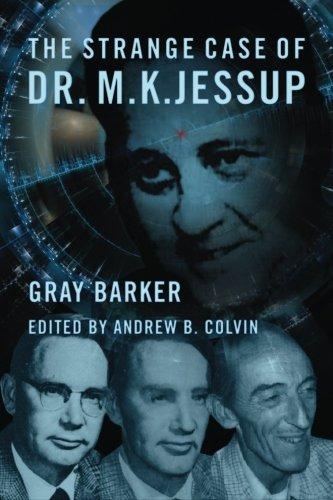 The Strange Case of Dr. M.K. Jessup: Barker, Gray; Colvin, Andrew