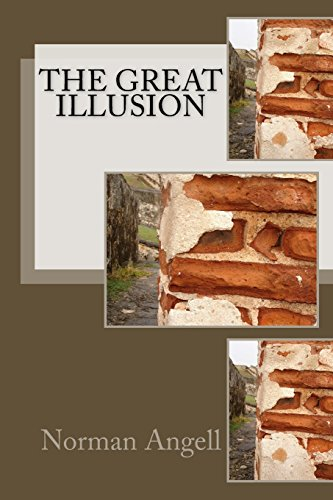 9781500983550: The Great Illusion