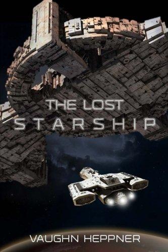 The Lost Starship: Vaughn Heppner