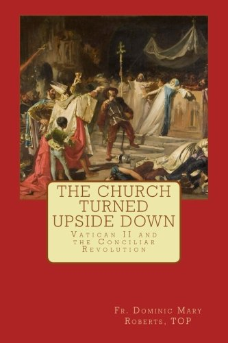 9781500986537: The Church turned upside down