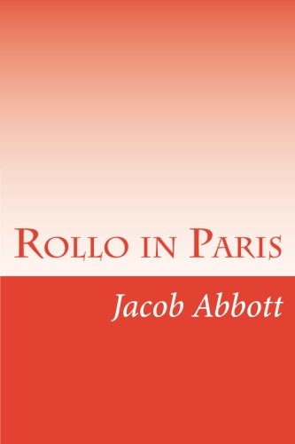 9781500988531: Rollo in Paris
