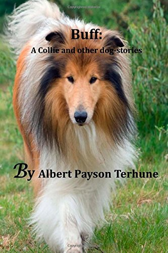 9781500989033: Buff: A Collie and other dog-stories