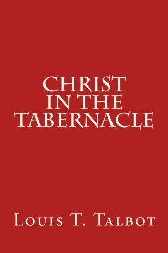 9781500989842: Christ in the Tabernacle
