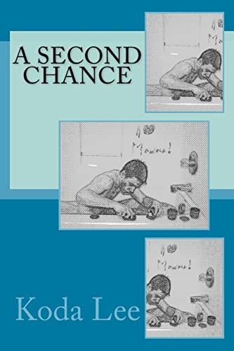 A Second Chance (Paperback): Koda Lee