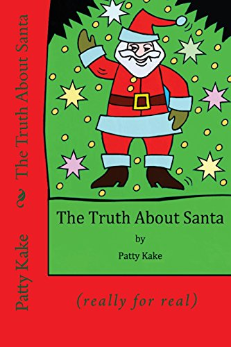 9781500994723: The Truth About Santa