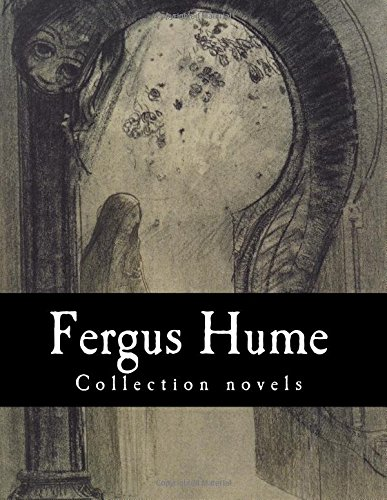 Fergus Hume, Collection novels: Hume, Fergus