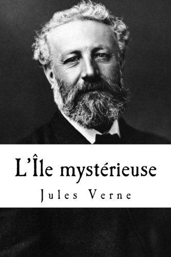 9781500996581: L'Île mystérieuse (French Edition)