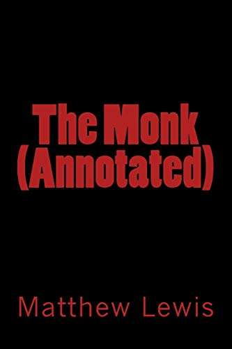 9781500998806: The Monk (Annotated)