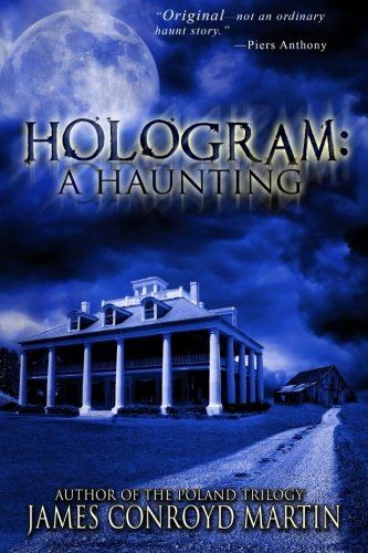 9781501001031: Hologram: A Haunting