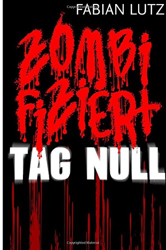 9781501004797: Zombifiziert, Band 1: Tag Null
