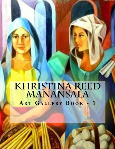 Khristina Reed Manansala: Art Gallery Book -