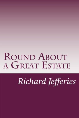 9781501007408: Round About a Great Estate