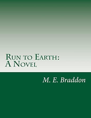 9781501007446: Run to Earth: A Novel
