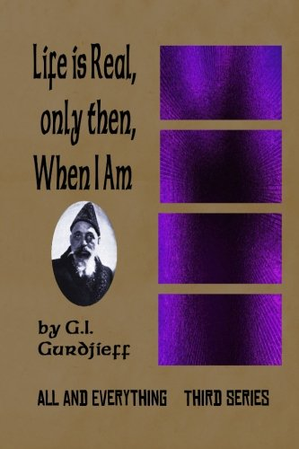 9781501010224: Life is Real, Only Then, When I Am: All and Everything: Third Series