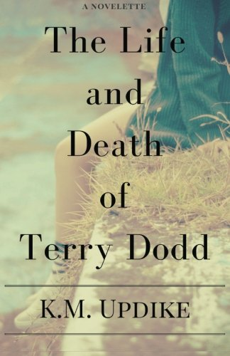 9781501010293: The Life and Death of Terry Dodd