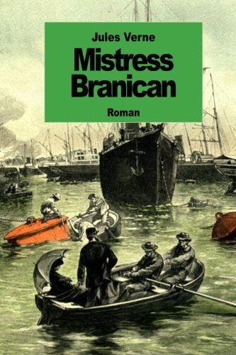 9781501010729: Mistress Branican (French Edition)