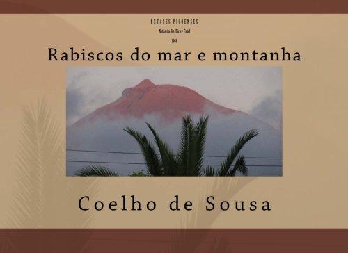 9781501010804: Extases Picoenses Notas do dia Pico e Faial 1961: Rabiscos do mar e montanha (Portuguese Edition)