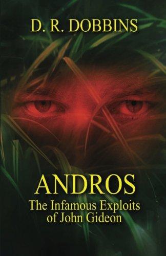 Andros, The Infamous Exploits of John Gideon: D. R. Dobbins