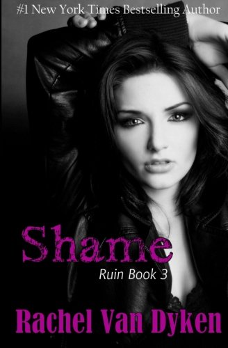 9781501014888: Shame (Ruin Book 3) (Volume 3)