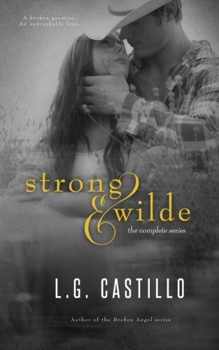 Strong & Wilde - The Complete Series: L G Castillo